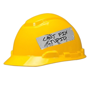 Can't Fix Stupid Hard Hat Helmet Sticker